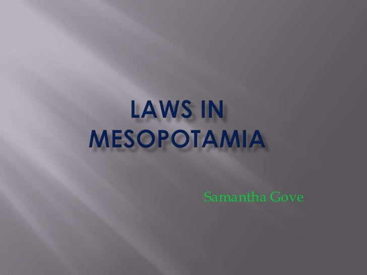 Meseopotamian laws