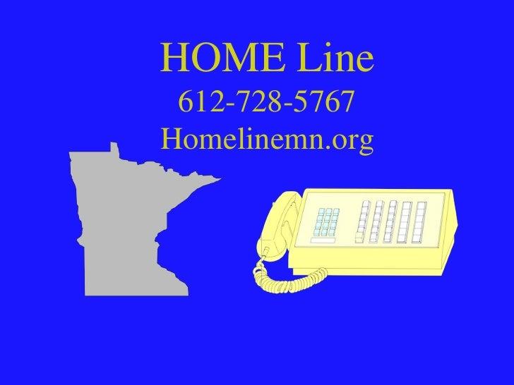 HOME Line 612-728-5767Homelinemn.org