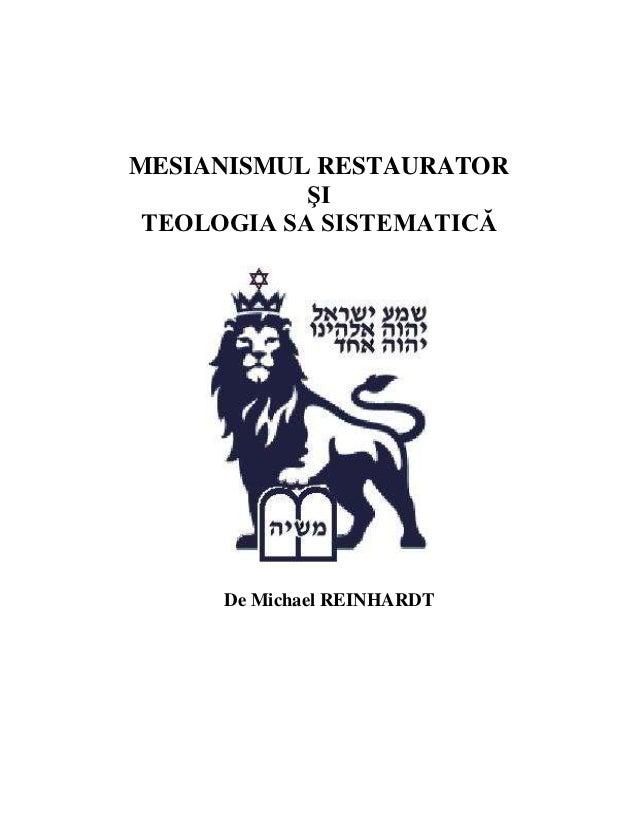 MESIANISMUL RESTAURATOR ŞI TEOLOGIA SA SISTEMATICĂ