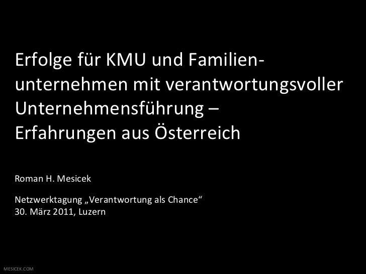 Erfolge für KMU und Familien-‐     unternehmen mit verantwortungsvoller      Unternehmensführung –   ...