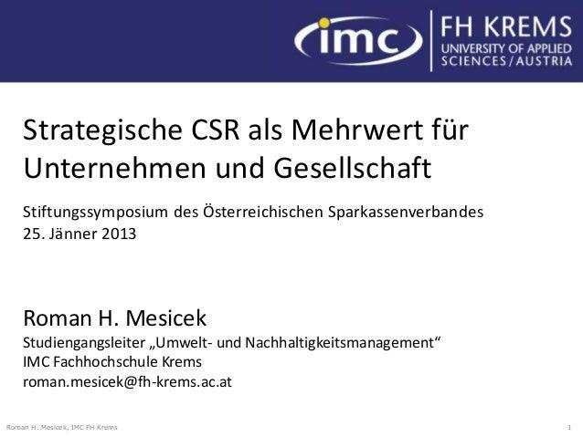 Strategische CSR als Mehrwert für    Unternehmen und Gesellschaft    Stiftungssymposium des Österreichischen Sparkassenver...