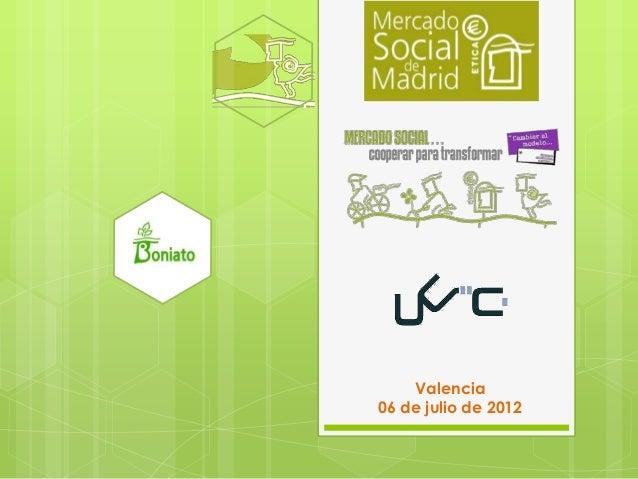 Valencia06 de julio de 2012