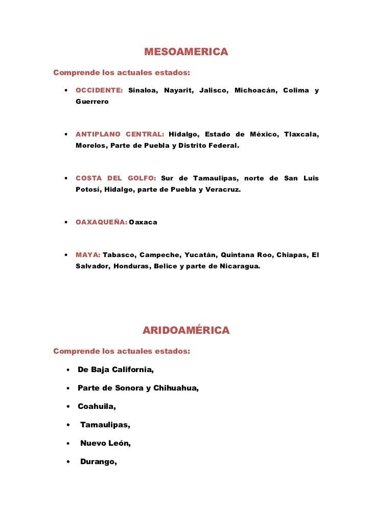 MESOAMERICAComprende los actuales estados:  •   OCCIDENTE: Sinaloa, Nayarit, Jalisco, Michoacán, Colima y      Guerrero  •...