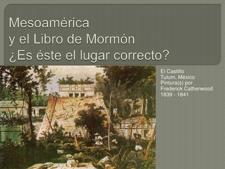 Mesoamérica y el Libro de Mormón