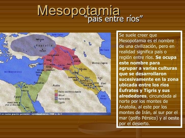 """Mesopotamia ríos""""       """"país entre              Se suele creer que              Mesopotamia es el nombre              de ..."""