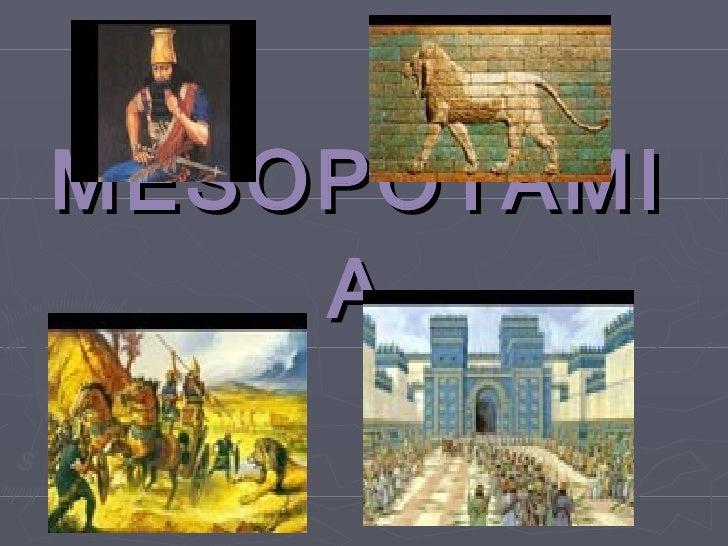 MESOPOTAMI     A