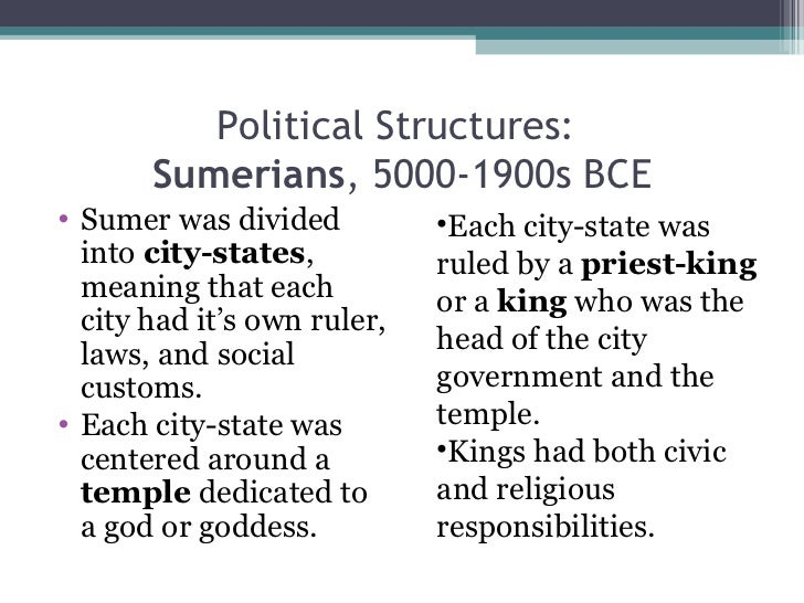 international political systems sumerian city states How is the mesopotamian political structure how was it defined  babylonian laws: as the sumerian city-states weakened, the city-state of babylon took over for a .