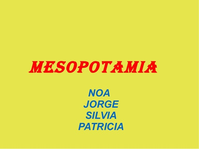 MESOPOTAMIA NOA JORGE SILVIA PATRICIA