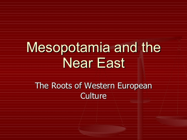 Mesopotamia and the Near East