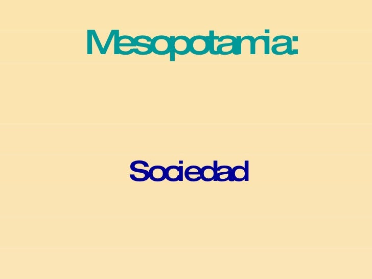 Mesopotamia: Sociedad