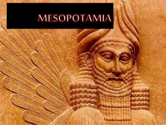 MESOPOTAMIA SIGNIFICA:  TIERRA ENTRE DOS  RÌOS  TIGRIS Y EÙFRATES  SOCIAL Y  POLITICA  REY  GRUPOS  DIRIGENTES  PERSONAS  ...