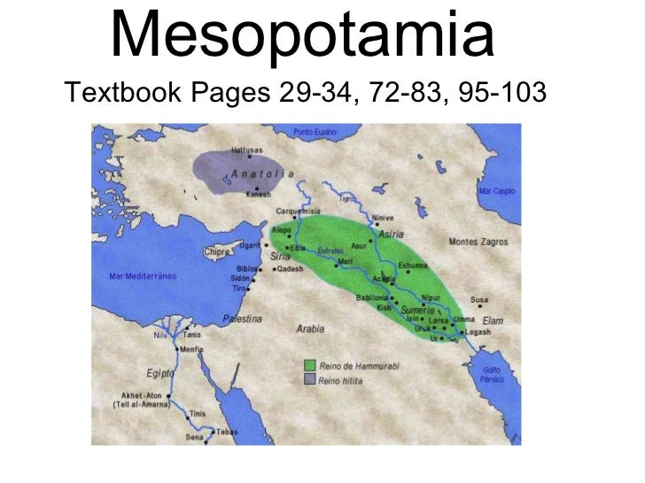 MesopotamiaTextbook Pages 29-34, 72-83, 95-103