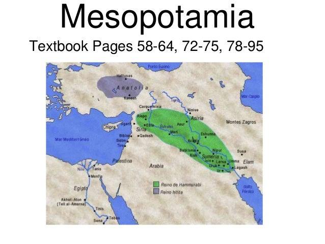 Mesopotamia Textbook Pages 58-64, 72-75, 78-95