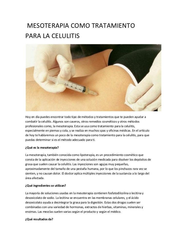 MESOTERAPIA COMO TRATAMIENTOPARA LA CELULITISHoy en día puedes encontrar todo tipo de métodos y tratamientos que te pueden...