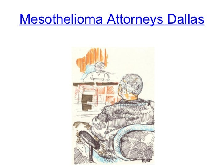Mesothelioma Attorneys Dallas