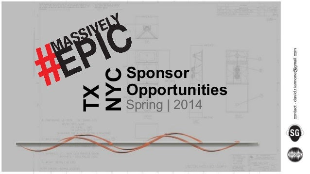 TX NYC Spring | 2014  contact - david.r.iannone@gmail.com  Sponsor Opportunities