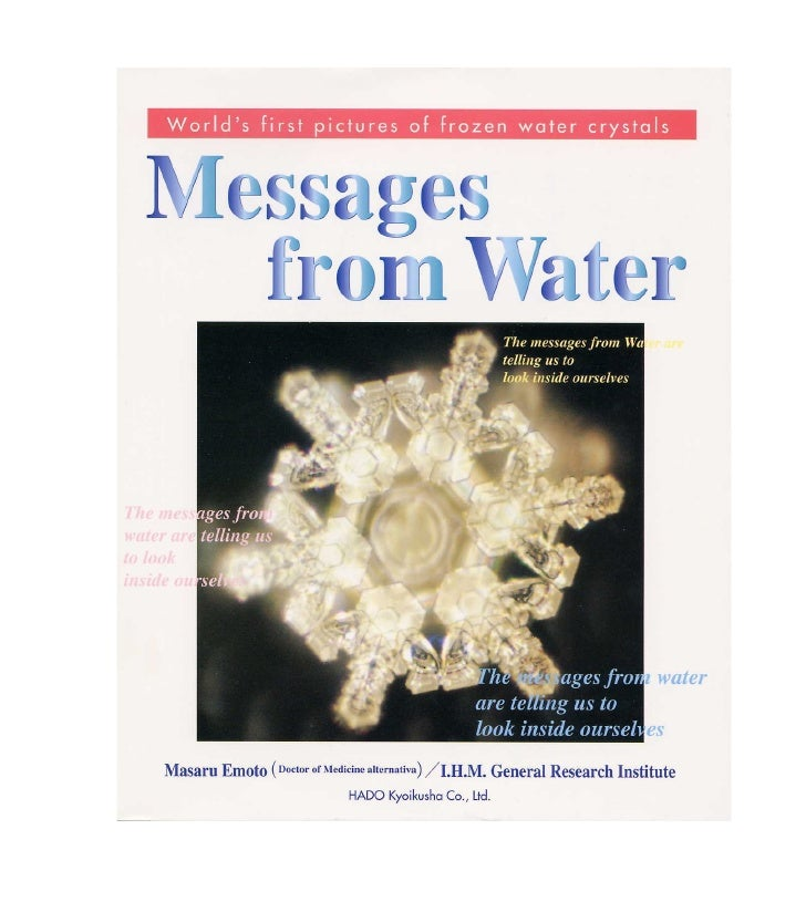 Messages From Water Dr. Emoto