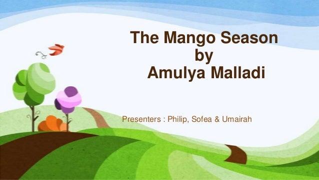 The Mango Season : Messages & moral values