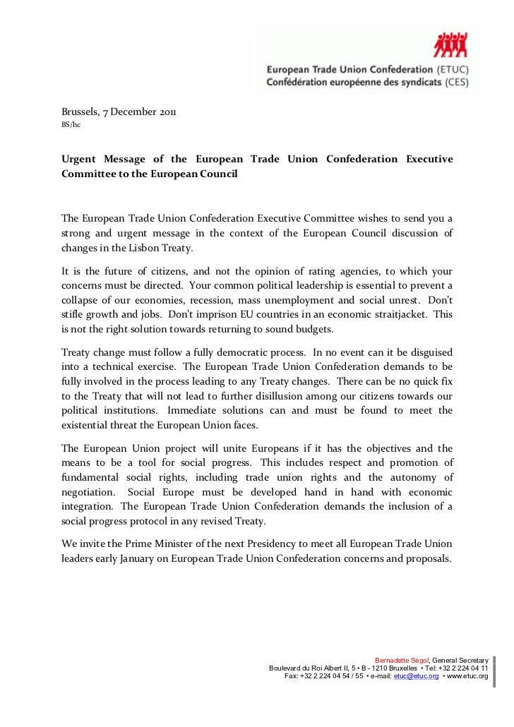 Brussels, 7 December 2011BS/hcUrgent Message of the European Trade Union Confederation ExecutiveCommittee to the European ...