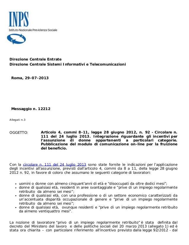 Direzione Centrale Entrate Direzione Centrale Sistemi Informativi e Telecomunicazioni Roma, 29-07-2013 Messaggio n. 12212 ...