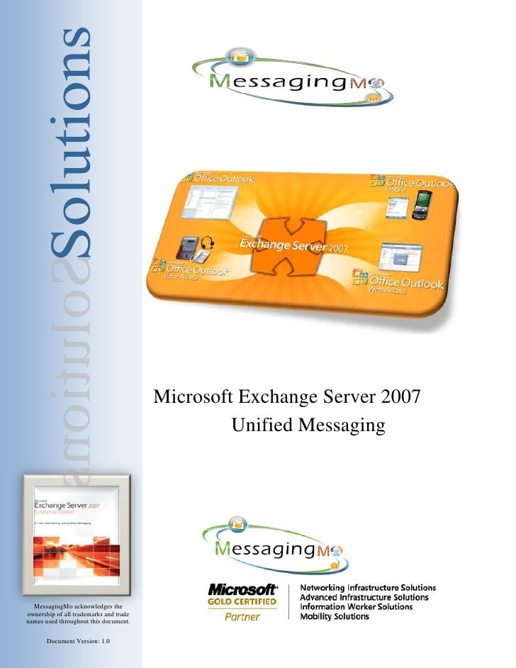 Microsoft Exchange Server 2007                                                  Unified Messaging       MessagingMo acknow...