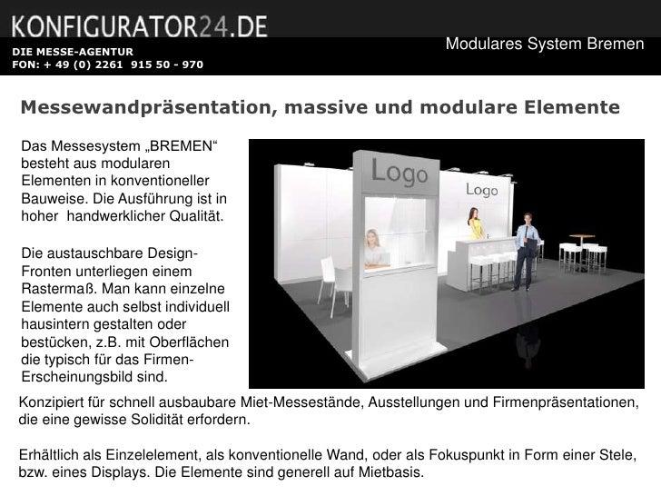 DIE MESSE-AGENTUR                                                                  Modulares System BremenFON: + 49 (0) 22...
