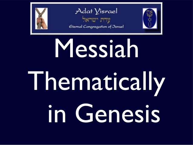 Messiah Thematically in Genesis