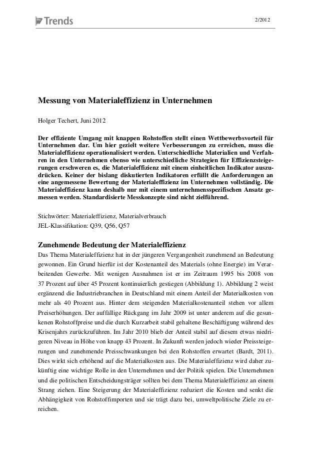 2/2012 Messung von Materialeffizienz in Unternehmen Holger Techert, Juni 2012 Der effiziente Umgang mit knappen Rohstoffen...