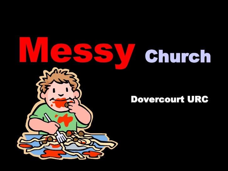 Messy   Church   Dovercourt URC