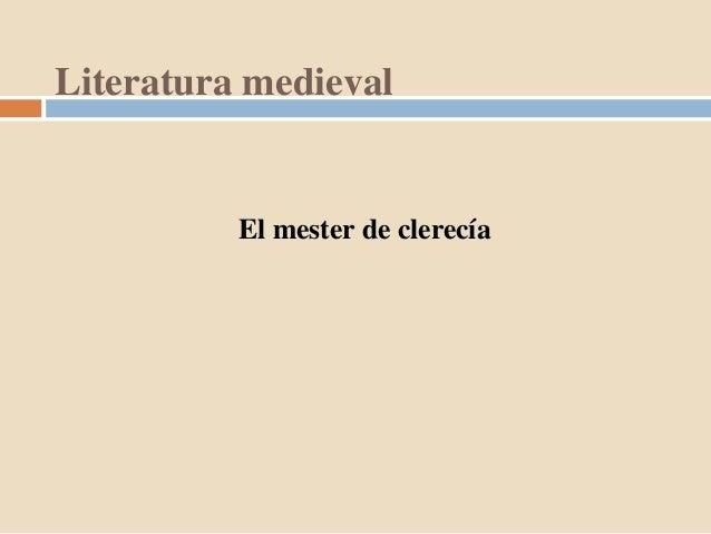 Literatura medievalEl mester de clerecía