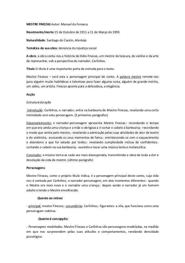 MESTRE FINEZAS Autor: Manuel da Fonseca Nascimento/morte:15 de Outubro de 1911 a 11 de Março de 1993 Naturalidade: Santiag...