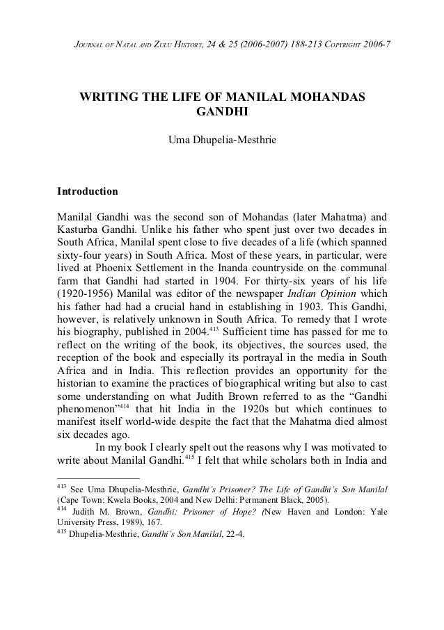 JOURNAL OF NATAL AND ZULU HISTORY, 24 & 25 (2006-2007) 188-213 COPYRIGHT 2006-7       WRITING THE LIFE OF MANILAL MOHANDAS...