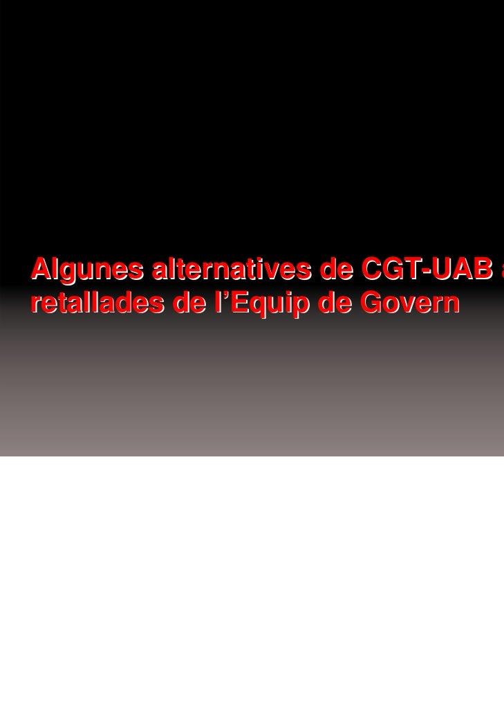 Algunes alternatives de CGT-UAB a lesretallades de l'Equip de Govern