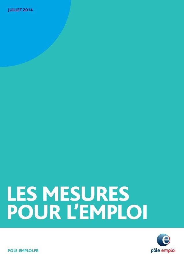 JUILLET 2014  LES MESURES  POUR L'EMPLOI  POLE-EMPLOI.FR