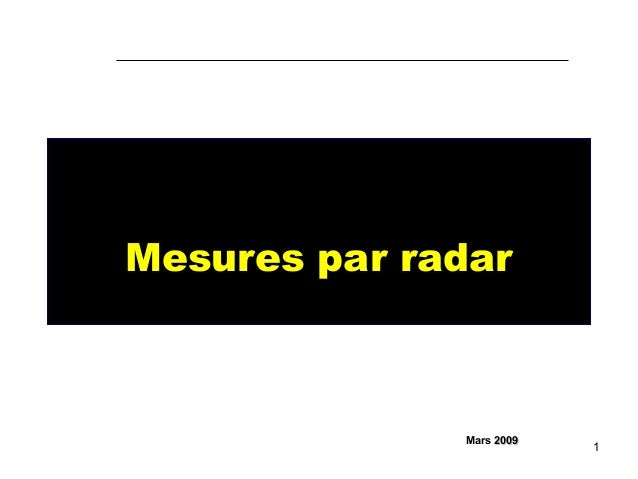 1 Mesures par radar Mars 20092009