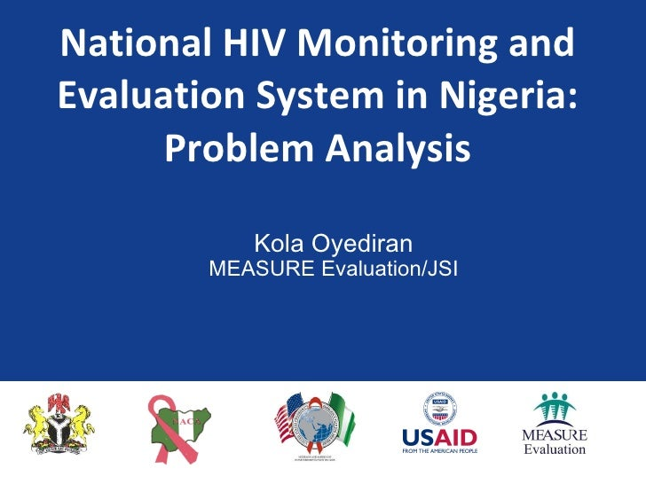 M&e system in Nigeria - Problem analysis  hiv conference 2010 may 4