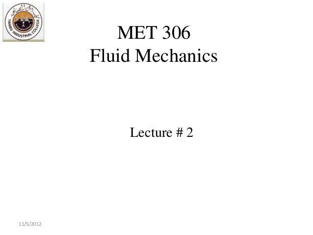 MET 306            Fluid Mechanics                Lecture # 211/5/2012