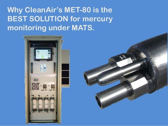Why CleanAir's MET-80 is the BEST SOLUTION for mercury monitoring under MATS.