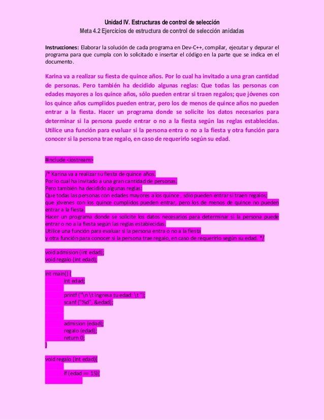 Unidad IV. Estructuras de control de selección Meta 4.2 Ejercicios de estructura de control de selección anidadas Instrucc...