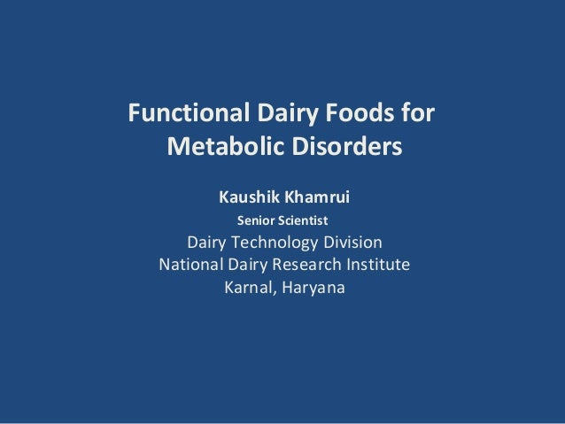 Functional Dairy Foods for Combating Metabolic Disorder