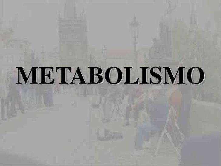 Metabolismo 23 10 2011