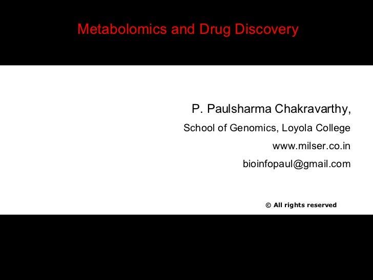 Metabolomics for finding new drug targets