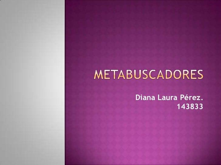 Diana Laura Pérez.           143833