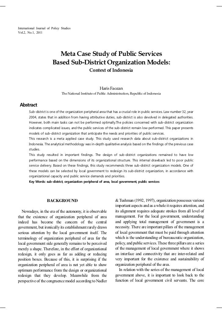 Meta Case Study of Public Services Based Sub-district Organization Models  _ Context of  Indonesia (Haris Faozan 2011)