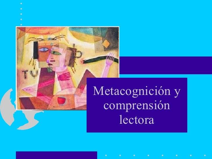 Metacognición y comprensión lectora