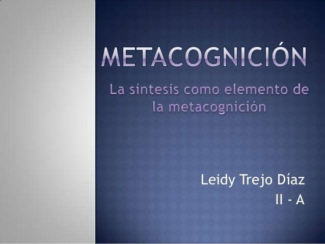 Leidy Trejo Díaz II - A