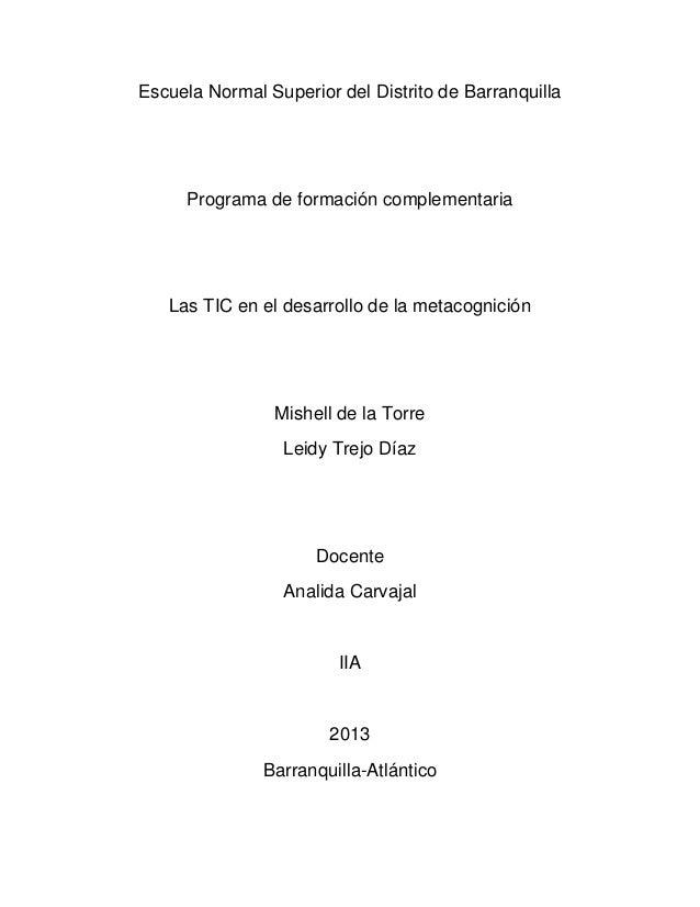 Escuela Normal Superior del Distrito de Barranquilla  Programa de formación complementaria  Las TIC en el desarrollo de la...
