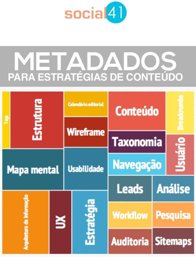 METADADOSPARA ESTRATÉGIAS DE CONTEÚDO