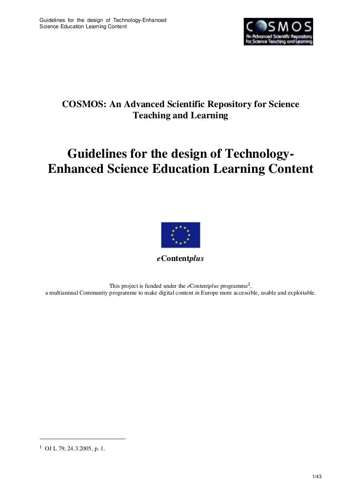 Guidelines for the design of Technology-Enhanced Science Education Learning Content                COSMOS: An Advanced Sci...