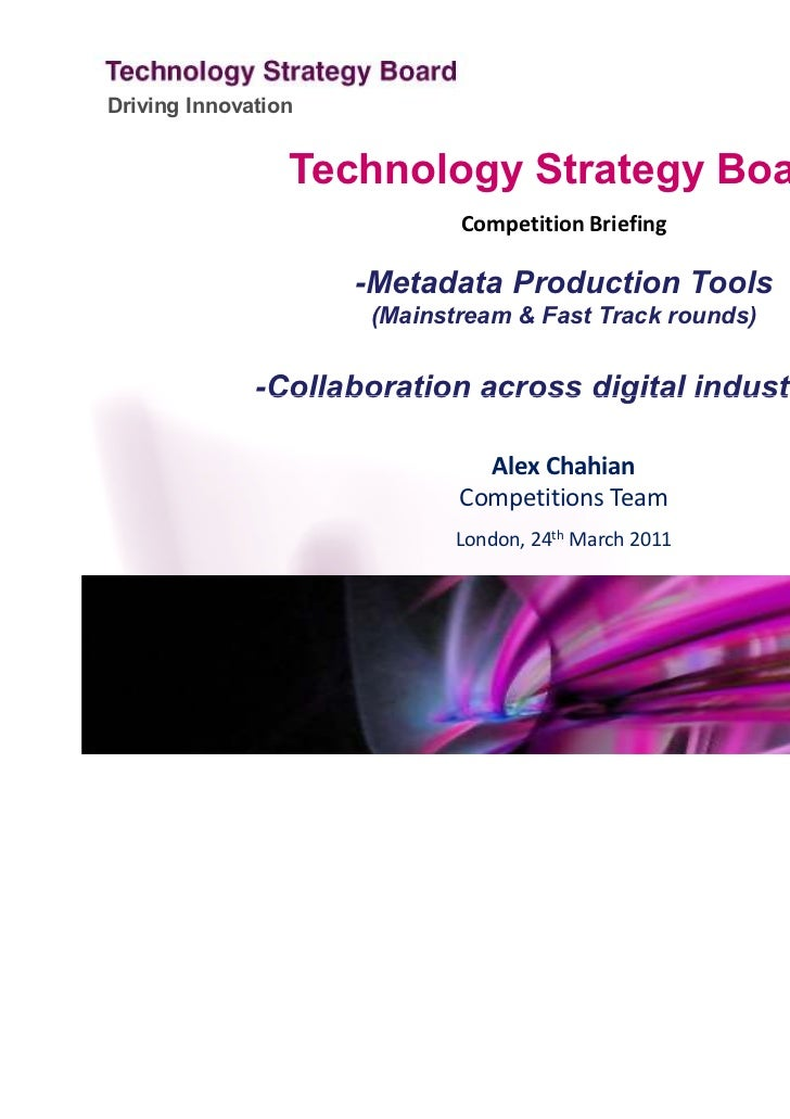 Driving Innovation                 Technology Strategy Board                             Competition Briefing             ...